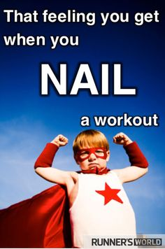 You feel after workout