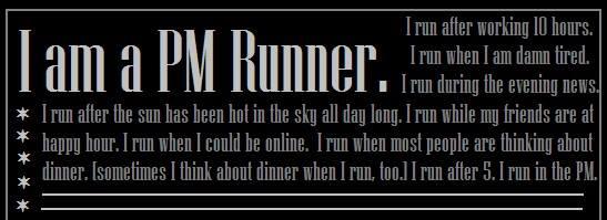 I'm a PM Runner