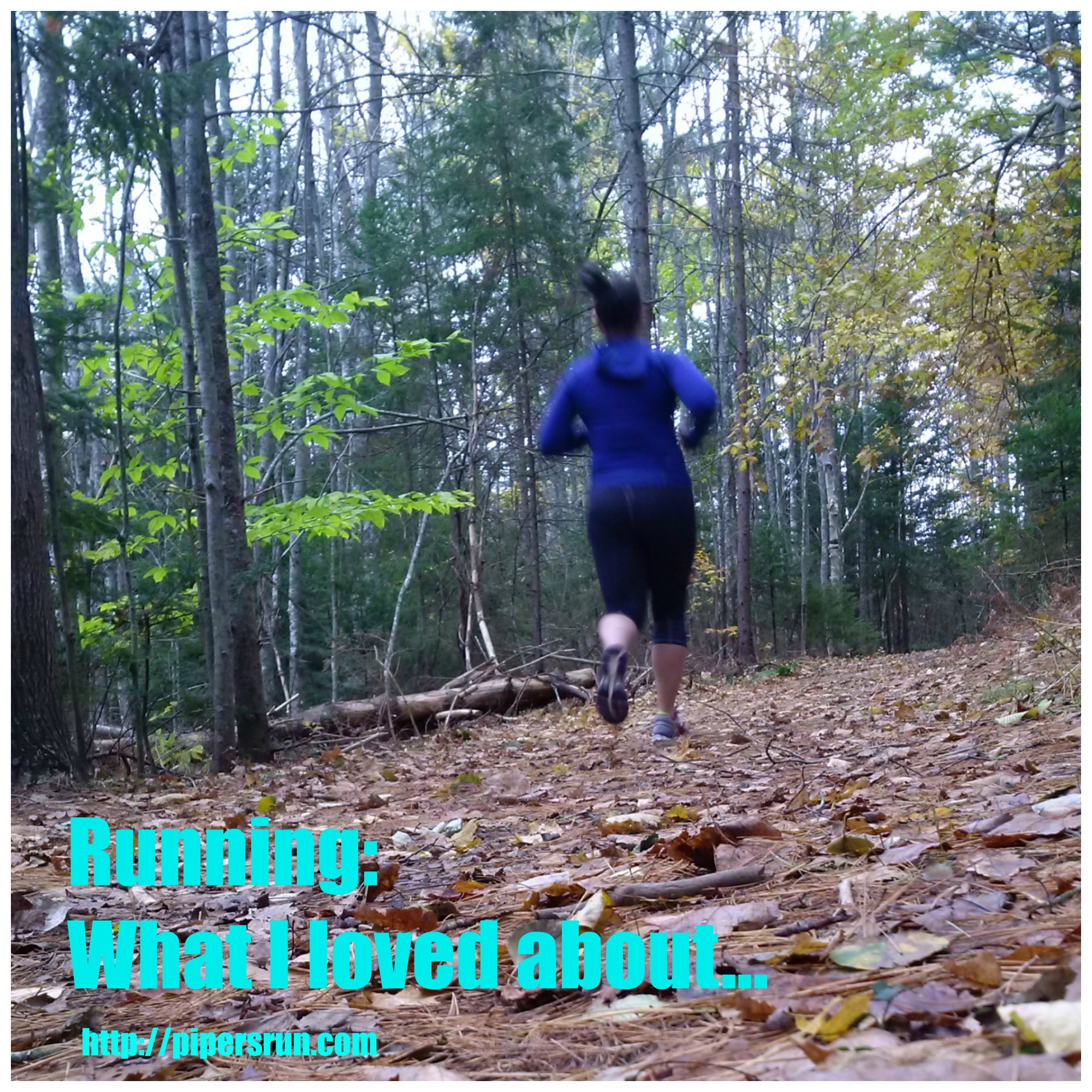 Running What I loved About